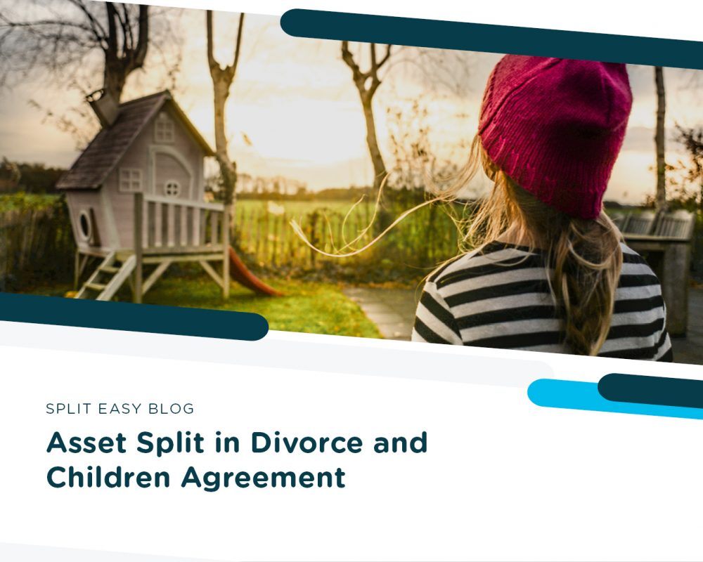 Asset Split in Divorce and Children Agreement