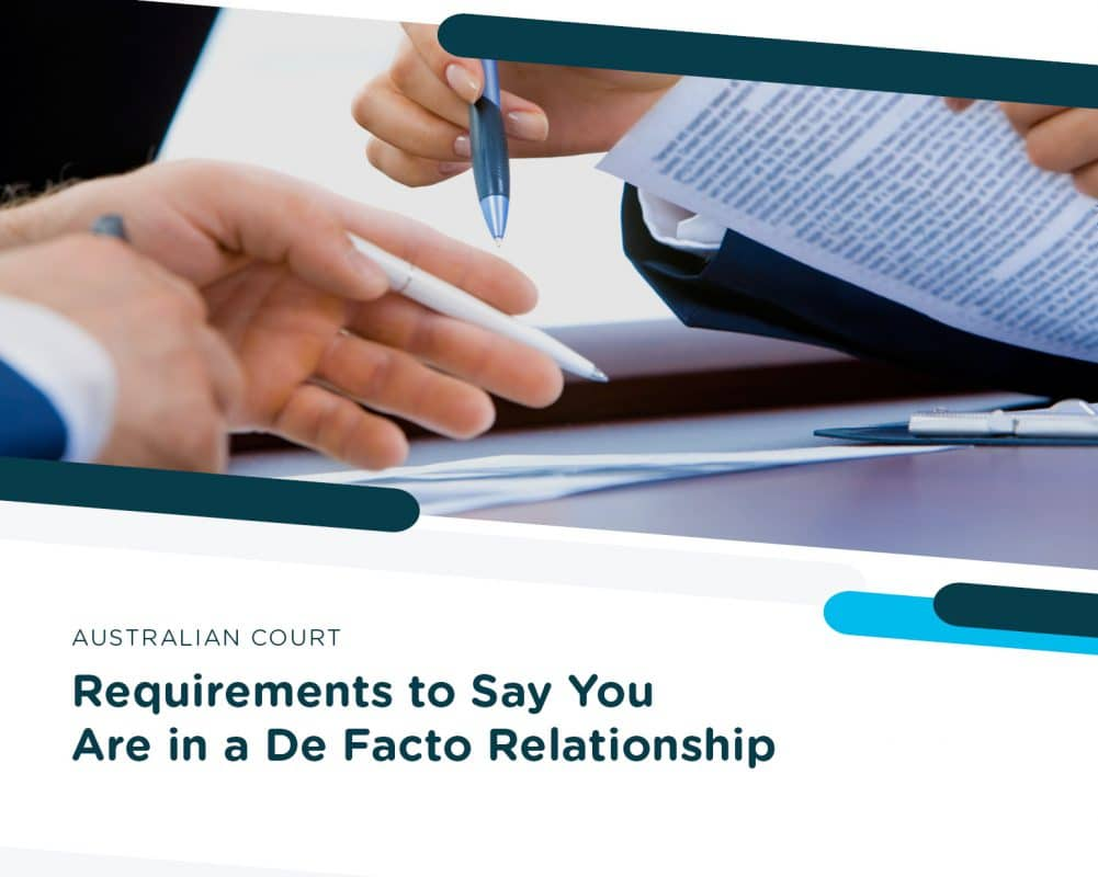 Requirements to Say You Are In a Defacto Relationship
